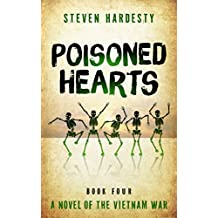 Poisoned Hearts (The Vietnam War Book 4)