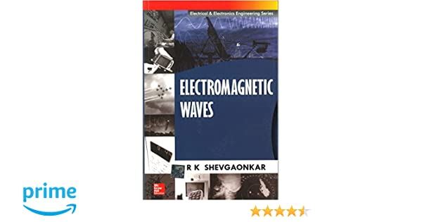 R K SHEVGAONKAR ELECTROMAGNETIC WAVES EPUB DOWNLOAD