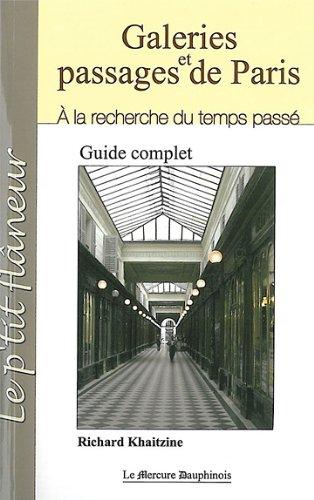 Galeries et passages de Paris : A la recherche du temps passé par Richard Khaitzine