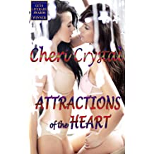 Attractions of the Heart