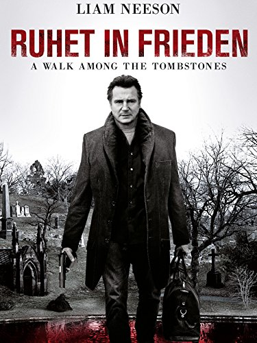 Ruhet in Frieden - A Walk Among the Tombstones [dt./OV]