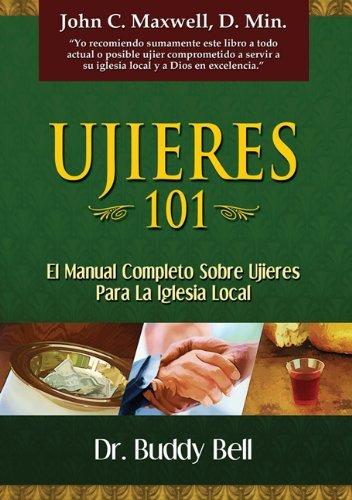 Ujeres 101 (Ushering 101 Spanish) (Spanish Edition) by Buddy Bell (2010-09-15)