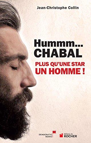 Hummm Chabal... par Jean-Christophe Collin