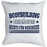 Bodybuilding Sprüche Kissen - Deko Bodybuilder : Bodybuilding Extreme Sport -- Kissen mit Füllung -- Farbe: weiss