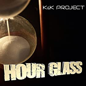 K&K Project-Hour Glass