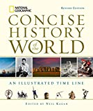 National Geographic Concise History of the World: An Illustrated Time Line