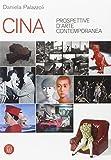 Cina. Prospettive d'arte contemporanea. Catalogo della mostra (Milano, 29 giugno-16 ottobre 2005). Ediz. illustrata