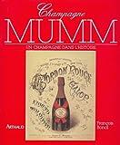 Telecharger Livres Champagne Mumm Un champagne dans l histoire (PDF,EPUB,MOBI) gratuits en Francaise