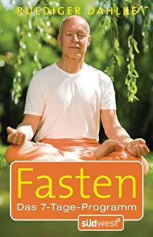 Fasten: Das 7-Tage-Programm (German Edition) de [Dahlke, Ruediger]