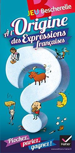 A l'origine des expressions françaises