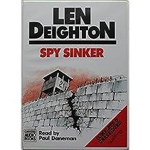 Spy Sinker: Complete & Unabridged (Hook, Line and Sinker Trilogy, Vol 3)