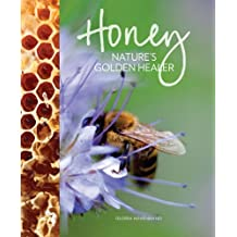 Honey: Nature's Golden Healer
