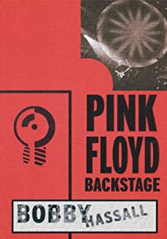 Pink Floyd Backstage (English Edition) di [Hassall, Bobby]