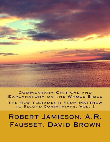 commentary-critical-and-explanatory-on-the-whole-bible-the-new-testament-from-matthew-to-second-cori