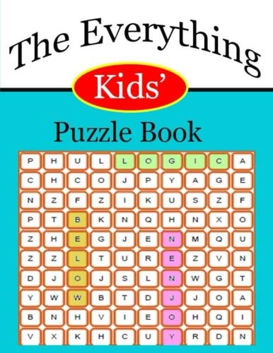 The Everything Kids' Puzzle Book: An Activity Book Children will Love (Books for smart kids) por arinda p.k