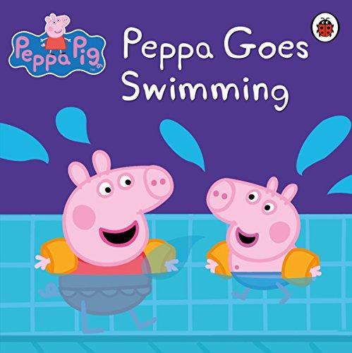 Peppa Pig: Peppa Goes Swimming: Peppa Goes Swimming