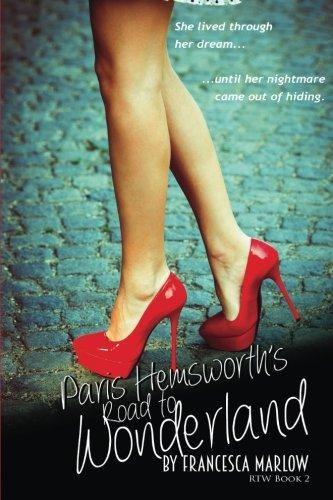 Paris Hemsworth's Road to Wonderland: Volume 2 (The Road to Wonderland Series)