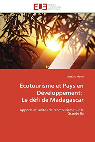 Ecotourisme et pays en développement: le défi de madagascar