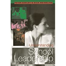 Understanding School Leadership: Achieving Excellence for All (Published in association with the British Educational Leadership and Management Society)