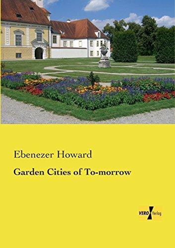 Garden Cities of To-morrow by Ebenezer Howard (2014-03-20)