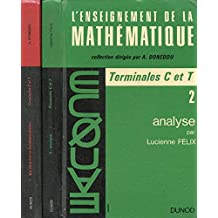 L'ENSEIGNEMENT DE LA MATHEMATIQUE, 2 TOMES (LES STRUCTURES FONDAMENTALES / ANALYSE)