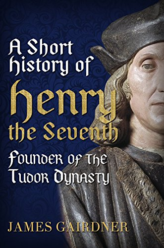 Henry the Seventh (Albion Monarchs) (English...