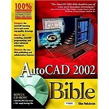 AutoCAD 2002 Bible PAP/CDR edition by Finkelstein, Ellen (2001) Paperback