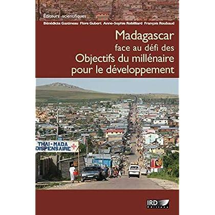 Madagascar face au défi des Objectifs du millénaire pour le développement (Synthèses)