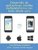 Desarrollo de aplicaciones móviles multiplataforma con Ionic desde cero: IONIC 3