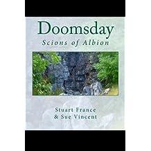 Doomsday: Scions of Albion: Volume 3