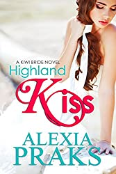 Highland Kiss (Kiwi Bride Series Book 2) (English Edition)
