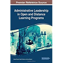 Handbook of Research on Administrative Leadership in Open and Distance Learning Programs