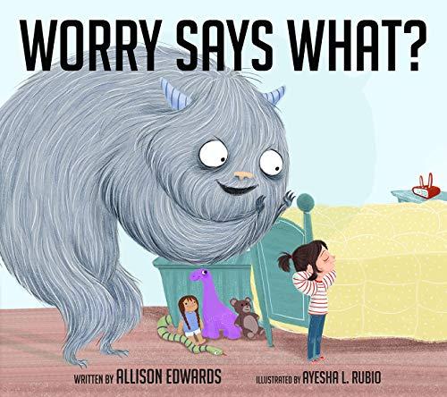 Worry Says What? por Allison Edwards