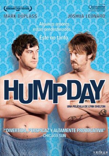 Humpday (Import Dvd) (2013) Mark Duplass; Joshua Leonard; Alycia Delmore; Lynn