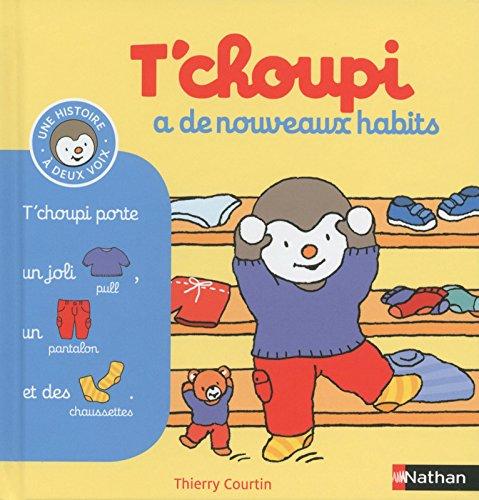T'choupi Et Ses Habits