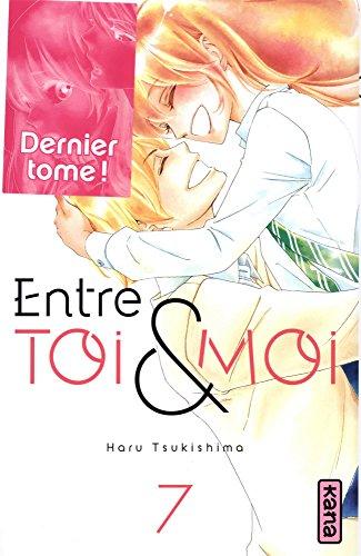 Entre toi et moi (7) : Entre toi & moi. 7