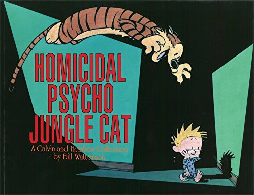 Homicidal Psycho Jungle Cat: Calvin & Hobbes Series: Book Thirteen (Calvin and Hobbes)