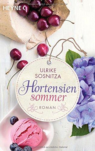 Buchseite und Rezensionen zu 'Hortensiensommer: Roman' von Ulrike Sosnitza