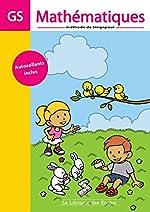 Mathématiques GS - 2 volumes de Dorothée Badinier