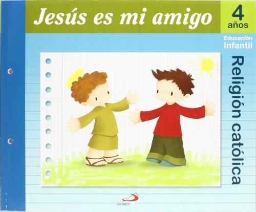 Proyecto Maná, Jesús es mi amigo, religión católica, Educación Infantil, 4 años: Educación Infantil. Libro del alumno - 9788428529068