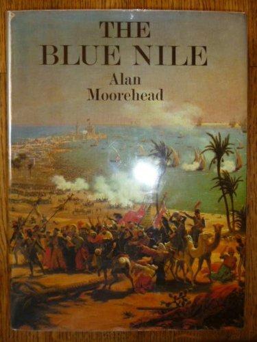 Portada del libro The Blue Nile by Alan Moorehead (1972-08-01)
