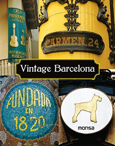 Vintage Barcelona por S.A. Instituto Monsa de Ediciones