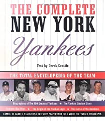 The Complete New York Yankees: The Total Encyclopedia of the Team by Derek Gentile (1998-01-01)