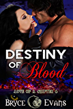 Destiny of Blood (Love of a Shifter Book 4) (English Edition)