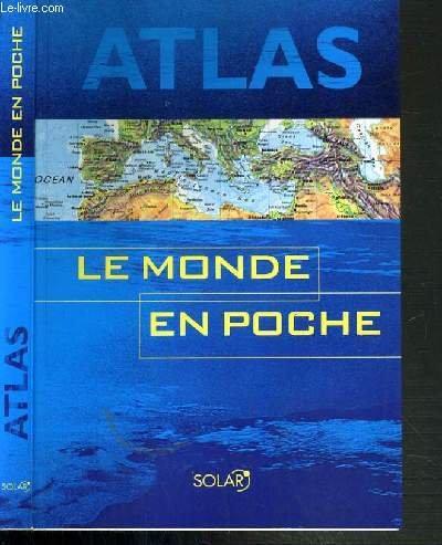 Atlas : Le Monde en poche