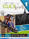 Cult [smart]. Student's book-Workbook. Per le Scuole superiori. Con CD Audio. Con DVD-ROM. Con e-book. Con espansione online: 1