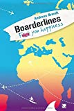 Boarderlines - Fuck You Happiness (+ E-Book inside)