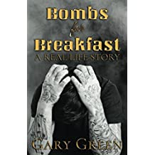 Bombs for Breakfast: A Real Life Story
