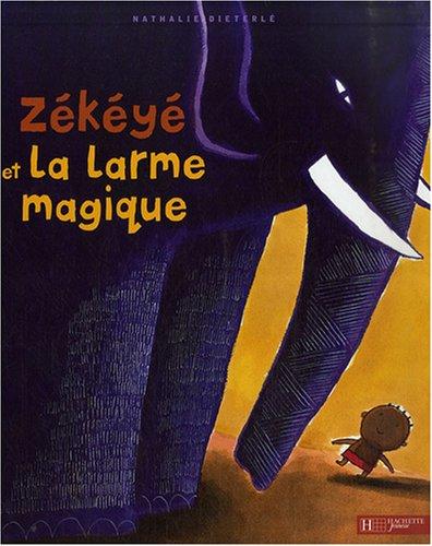 """<a href=""""/node/28256"""">Zékéyé et la larme magique</a>"""