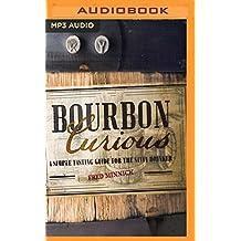 BOURBON CURIOUS              M